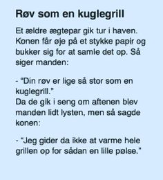 Kuglegrillen. Joke Stories, Funny Qoutes, Funny Images, Proverbs, Haha, Sayings, Words, Memes, Quotes