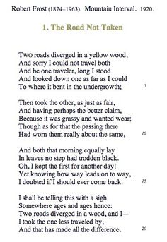 The Road Not Taken. So many memories from this poem...