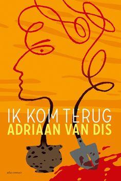De Libris Literatuurprijs is toegekend aan Adriaan van Dis. Hij krijgt de prijs voor zijn autobiografisch getinte roman 'Ik kom terug'.