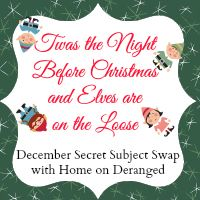 Home on Deranged - Twas the Night Before Christmas and Elves are on the Loose