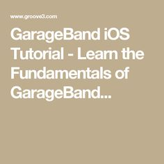 Garageband On Ipad Tutorial Gadget Gear Tech Talk Pinterest