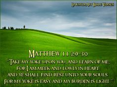 Matthew11v29_30.jpg Photo by LinksterDiversions | Photobucket