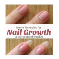 Natural Home Remedies for Nail Growth Soaking the nails in a mixture of three tablespoons of olive oil and one tablespoon of lemon juice is…