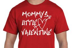 MOMMY'S LITTLE VALENTINE Shirt tee great as a gift for Guys, Girls, Kids, etc!! valentines day, Cupid, love, heart, flowers, be mine, tee427