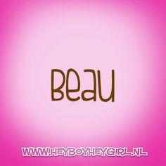 Beau (Voor meer inspiratie, en unieke geboortekaartjes kijk op www.heyboyheygirl.nl)