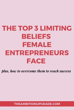 Click to read the post on the top 3 limiting beliefs female entrepreneurs face…