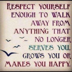 That's why I love being single.  I have learned to make myself happy, do not need to depend on anyone else to do that.