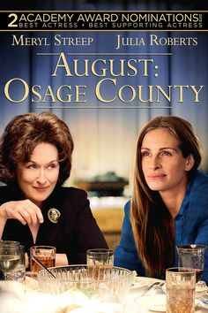 August: Osage County- if you grew up in North Texas or Oklahoma this will be close to home. A little dark but worth the watch. Great cast