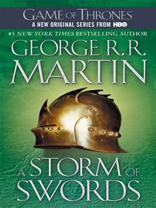 """Of the five contenders for power, one is dead, another in disfavor, and still the wars rage as violently as ever, as alliances are made and broken... Read """"A Storm of Swords: A Song of Ice and Fire: Book Three - A Song of Ice and Fire: Book Three"""" by George R.R. Martin. #kobo #GameOfThrones"""