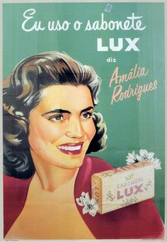 "#amalia_rodrigues Vintage ""Lux"" soap add #Portugal"