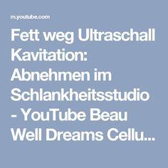 Fett weg Ultraschall Kavitation: Abnehmen im Schlankheitsstudio - YouTube Beau Well Dreams Cellulite Studio #vacustyler #Cellulite #krampfadern #besenreiser #durchblutung #schnelleheilung #Sport #Verletzungen #beauwelldreams #vacu #Regeneration #Rehabilitation #durchblutungsstörungen #durchblutung #Lymphdraingage #vakuum #Schröpfen #Gesundheit Anti Cellulite, Rehabilitation, Studio, Youtube, Dreams, Sport, Liposuction, Varicose Veins, Sous Vide