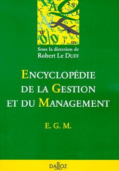 la faculté: Télécharger Livre : Encyclopédie de Gestion et du Management.pdf