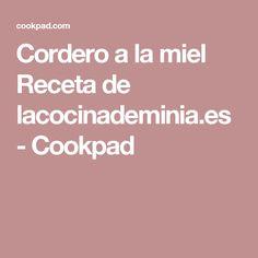 Cordero a la miel Receta de lacocinademinia.es - Cookpad