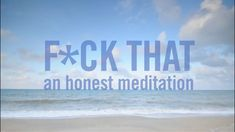 F*ck That: A Guided Meditation from Jason Headley on Vimeo. That' Guided Meditation by Jason Headley is NSFW. Use headphones, like In a world where time is of the essence and that time is stepped on from all angles, guided meditation has. Meditation Youtube, Meditation Videos, Daily Meditation, Mindfulness Meditation, Meditation Quotes, Meditation Pictures, Meditation Symbols, Simple Meditation, Meditation Audio