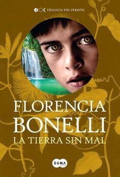 La tierra sin mal | Florencia Bonelli