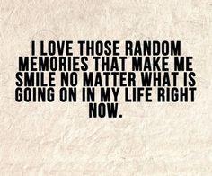 Remember the good memories :) #lwoffenton #encouragement