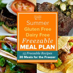 Whip up our Gluten Free Dairy Free Freezer Menu and meet your summer head on with plenty of easy freezer meals on hand and ready to eat this season!