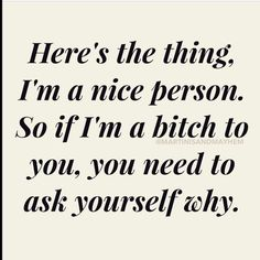 Exactly...I was nice until I seen a few pins that told me to be otherwise