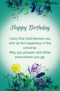 Best birthday wishes quotes prayer ideas Blessed Birthday Wishes, Happy Birthday Prayer, Christian Birthday Wishes, Birthday Greetings Quotes, Happy Birthday Ecard, Happy Birthday Quotes For Friends, Happy Birthday Wishes Quotes, Best Birthday Wishes, Birthday Blessings