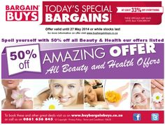 50% off all Beauty & Health offers on site! 26 May 2014.  www.buybargainbuys.co.za