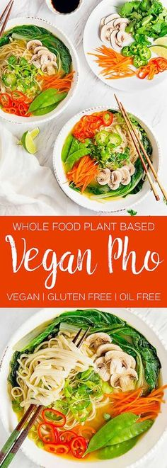 Vegan Pho, plant based, vegan, vegetarian, whole food plant based, gluten free, recipe, wfpb, healthy, healthy vegan, oil free, no refined sugar, no oil, refined sugar free, dairy free, dinner party, entertaining, soup,