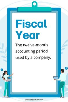 Fiscal Year: The Twelve Month Accounting period used by a Company Small Business Bookkeeping, Small Business Accounting, Business Education, Business Entrepreneur, Business Marketing, Accounting Basics, Bookkeeping And Accounting, Accounting And Finance