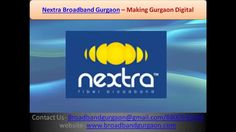 Nextra broadband Gurgaon