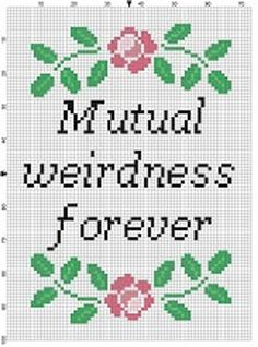 Mutual Weirdness Forever Wedding Cross Stitch by SnarkyArtCompany Cross Stitch Quotes, Cross Stitch Love, Cross Stitch Charts, Wedding Cross Stitch Patterns, Modern Cross Stitch Patterns, Cross Stitch Designs, Cross Stitching, Cross Stitch Embroidery, Embroidery Patterns