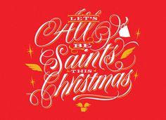 Let's All be Saints this Christmas on Behance by Yani Arabena & Guille Vizzari