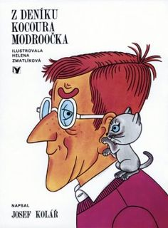 Z deníku kocoura Modroočka (Helena Zmatlíková, Josef Kolář) [CZ]