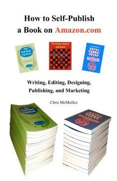 How to Self-Publish a Book on Amazon.com: Writing, Editing, Designing, Publishing, and Marketing by Chris McMullen,http://www.amazon.com/dp/1442183012/ref=cm_sw_r_pi_dp_dW0lsb0G69FPADE4