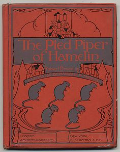 https://flic.kr/p/76wpKJ | Margaret W. Tarrant - The Pied Piper of Hamelin - Cover | Small cloth bound book published by J. M. Dent in 1928 - this is a 1969 reprint.