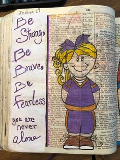Be strong, be fearless, be brave. You are never alone. Joshua 1:9 #biblejournaling