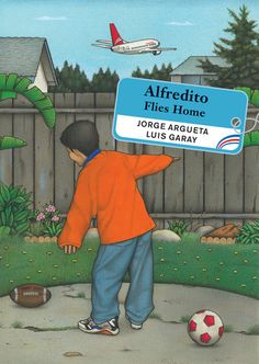 Alfredito Flies Home, written by Jorge Argueta and illustrated by  Luis Garay. Alfredito and his family are getting ready to return to their old home in El Salvador for Christmas, their first time back since they left as refugees.