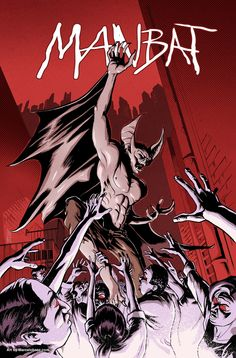 Man-Bat cover by Marcelo Baez 2012©