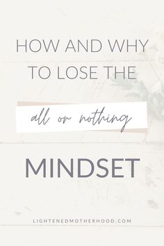 "We tend to have the mindset that if you're not going ""all in,"" then why go in at all? This applies to SO many things in life. Your health, your home, your family, your goals. But it's time to change that. It's time to ditch the all or nothing mindset because something will always be better than nothing! #simplify #intentionalliving #habits #productivity"