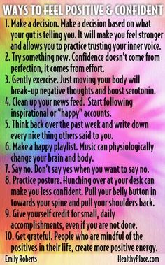 Sometimes we feel insecure, but these tips will help you feel positive and confident. Learn 10 tips for increasing happiness and positivity everyday. www.HealthyPlace.com