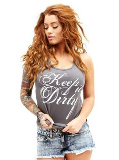 Womens Keep It Dirty by Dirty Shirty Logo Bad Girl...