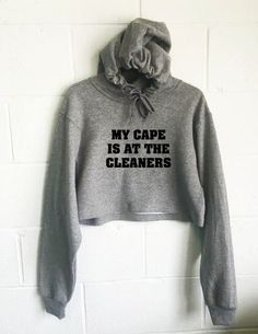My Cape Is At The Cleaners Cropped Hoodie