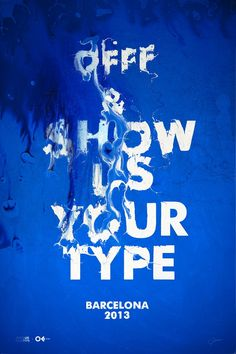 OFFF & Show Us Your Type 2013 by Maciej Mizer