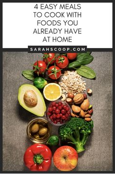 4 Easy-To-Cook Meals With Foods You Have At Home | Sarah Scoop
