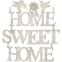 """Stonebriar Collection Weathered """"Home Sweet Home"""" Wall Decor (€28) ❤ liked on Polyvore featuring home, home decor, white, distressed home decor, white home decor and metal home decor"""