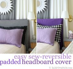 2 looks in one headboard. Easy to Make Reversible-Padded Headboard cover. #DIY #headboards #reversibledecor