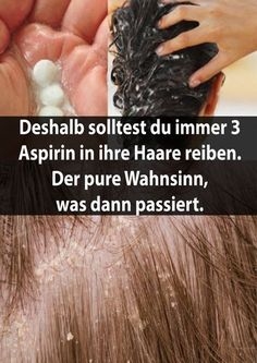 Deshalb solltest du immer 3 Aspirin in ihre Haare reiben. Der pure Wahnsinn, was. That's why you should always rub 3 aspirins into her hair. The sheer madness of what happens then. Diy Beauty, Beauty Hacks, How To Relieve Headaches, Homemade Mask, Body Makeup, Keto Diet For Beginners, Hair Care Routine, Good To Know, How To Lose Weight Fast