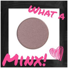 Minx is an incredibly versatile eyeshadow.  I designed this color to pair with any other eyeshadows you can think of.  It's a bit grey, a bit brown, a bit taupe, a bit plum and totally neutral. Bit.ly/summermakeupcollection
