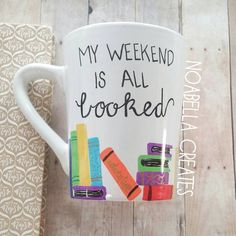 My Weekend Is All Booked . . . what bookworm wouldnt want this for their morning cup of coffee?! Perfect for you or your favorite book lover! A