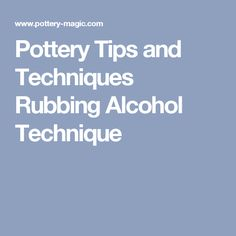 Pottery Tips and Techniques Rubbing Alcohol Technique Ceramic Tools, Ceramic Decor, Ceramic Clay, Ceramic Pottery, Ceramic Studio, Pottery Supplies, Pottery Tools, Ceramic Glaze Recipes, Glazed Ceramic