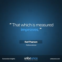 This week's #conversion #insight comes from Karl Pearson, a mathematician from wayyy back in the day. Little did he know that his quote would related to #marketing #metrics a century later.