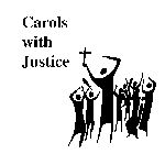 Carols with Justice: New Words to Familiar Tunes