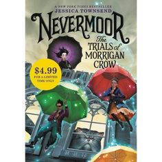 Nevermoor : The Trials of Morrigan Crow (by Jessica Townsend ) Fiction Books To Read, Steve Irwin, Neil Gaiman, Time Magazine, Guy Names, New Series, Trials, Crow, January 14